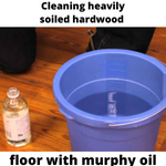 Cleaning heavily soiled hardwood floor with murphy oil